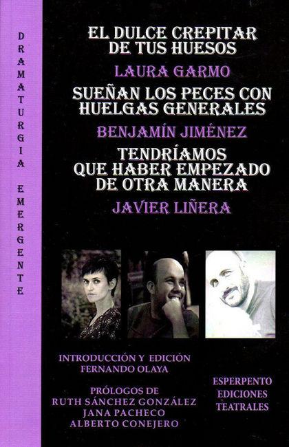 EL DULCE CREPITAR DE TUS HUESOS-SUEÑAN LOS PECES CON HUELGAS GENERALES-TENDRÍAMO.