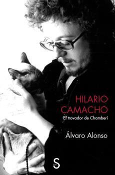 HILARIO CAMACHO                                                                 EL TROVADOR DE