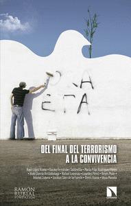DEL FINAL DEL TERRORISMO A LA CONVIVENCIA.