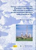 CAPTURA Y ALMACENAMIENTO DE CO2 : CRITERIOS Y METODOLOGÍA PARA EVALUAR LA IDONEIDAD DE UNA ESTR