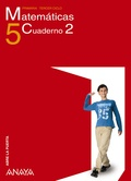 ABRE LA PUERTA, MATEMÁTICAS, 5 EDUCACIÓN PRIMARIA. CUADERNO 2