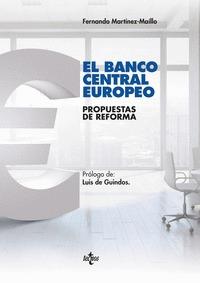 BANCO CENTRAL EUROPEO. PROPUESTAS DE REFORMA