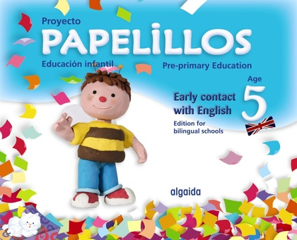 PAPELILLOS, EARLY CONTACT WITH ENGLISH, EDUCACIÓN INFANTIL, 5 YEARS