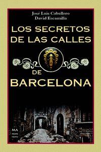 SECRETOS DE LAS CALLES DE BARCELONA,LOS
