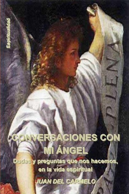 CONVERSACIONES CON MI ANGEL