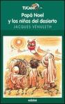 PAPÁ NOEL Y LOS NIÑOS DEL DESIERTO