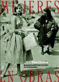 MUJERES EN OBRAS : LA CONSTRUCCIÓN INTERMINABLE DE LA FEMINIDAD
