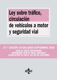 LEY SOBRE TRÁFICO, CIRCULACIÓN DE VEHÍCULOS A MOTOR Y SEGURIDAD VIAL.