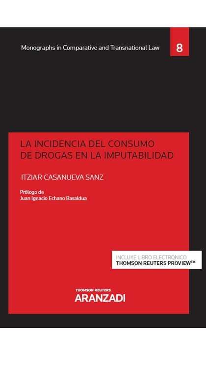 INCIDENCIA DEL CONSUMO DE DROGAS EN LA IMPUTABILIDAD, LA (DÚO).