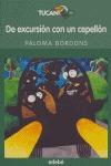 DE EXCURSIÓN CON UN CEPELLÓN