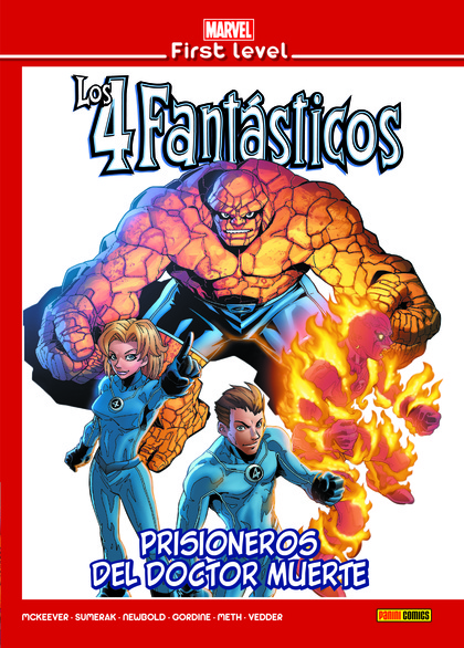 MARVEL FIRST LEVEL 18: LOS 4 FANTÁSTICOS: PRISIONEROS DEL DOCTOR MUERTE.