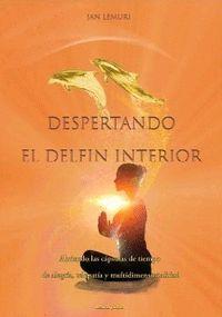 DESPERTANDO EL DELFIN INTERIOR                                                  ABRIENDO LAS CA