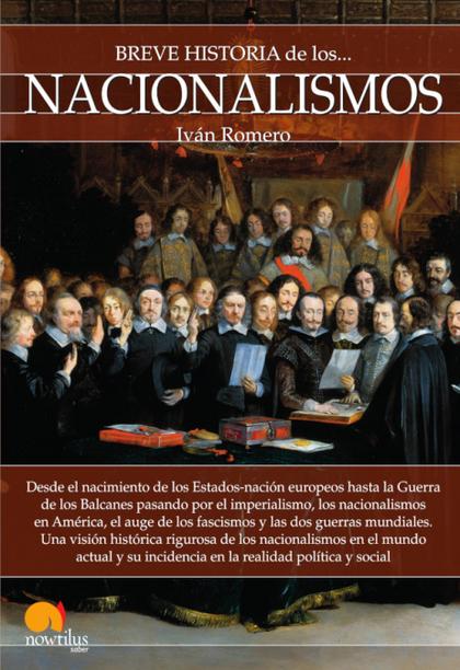 BREVE HISTORIA DE LOS NACIONALISMOS.