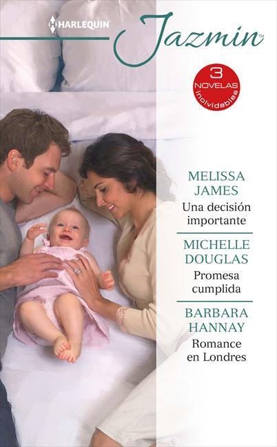 UNA DECISIÓN IMPORTANTE; PROMESA CUMPLIDA; ROMANCE EN LONDRES.