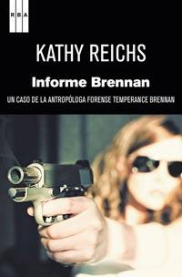 INFORME BRENNAN. UN CASO DE LA ANTROPÓLOGA FORENSE TEMPERANCE BRENNAN