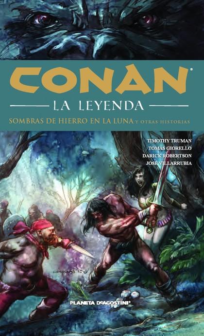 CONAN LA LEYENDA Nº10. SOMBRAS DE HIERRO EN LA LUNA