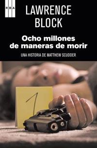OCHO MILLONES DE MANERAS DE MORIR.