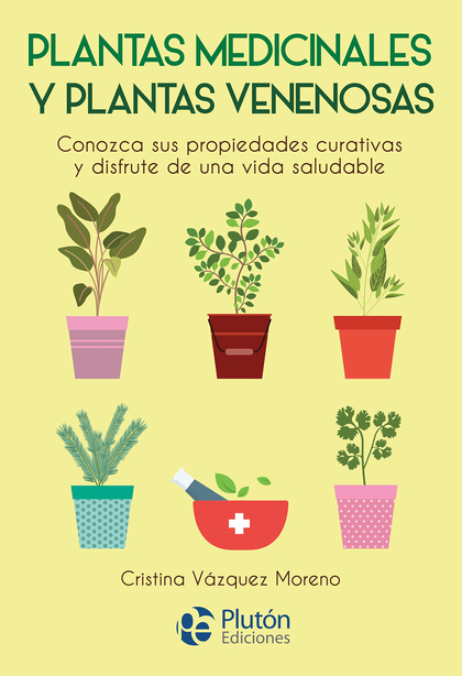 PLANTAS MEDICINALES Y PLANTAS VENENOSAS.