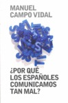POR QUÉ LOS ESPAÑOLES COMUNICAMOS