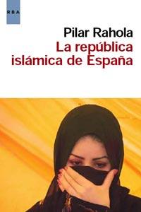LA REPUBLICA ISLAMICA DE ESPAÑA.