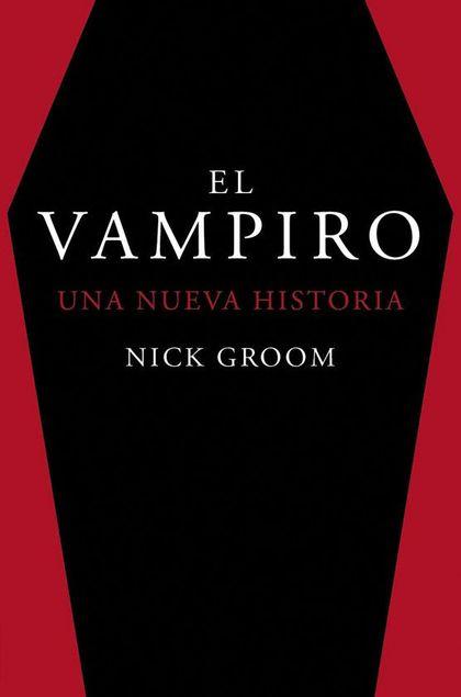 EL VAMPIRO. UNA NUEVA HISTORIA