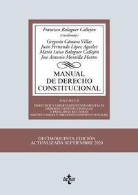 MANUAL DE DERECHO CONSTITUCIONAL. VOL. II: DERECHOS Y LIBERTADES FUNDAMENTALES. DEBERES CONSTIT