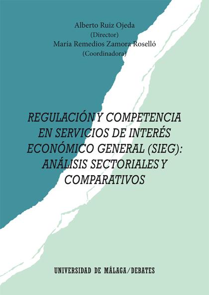 REGULACIÓN Y COMPETENCIA EN SERVICIOS DE INTERÉS ECONÓMICO GENERAL (SIEG)       ANÁLISIS SECTOR