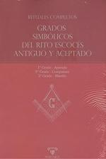 RITUALES COMPLETOS \ GRADOS SIMBÓLICOS DEL RITO ESCOCÉS ANTIGUO Y ACEPTADO. APRENDIZ - COMPAÑER