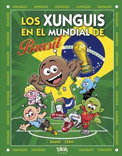 XUNGUIS. MUNDIAL BRASIL (Nº 24).