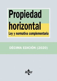 PROPIEDAD HORIZONTAL. LEY Y NORMATIVA COMPLEMENTARIA