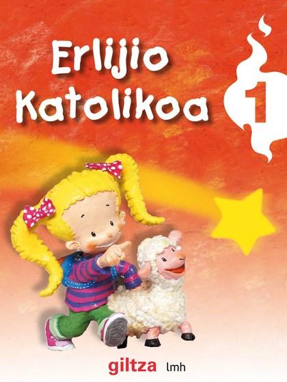 ERLIJIO KATOLIKOA, 1 LEHEN MAILAKO HEZKUNTZA