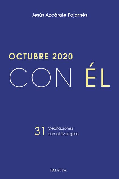 OCTUBRE 2020 CON EL
