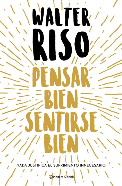 Pensar bien, sentirse bien (Edición española)