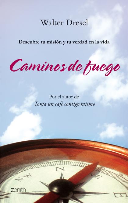 CAMINOS DE FUEGO