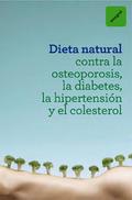 DIETA NATURAL CONTRA LA OSTEOPORO. EBOOK.