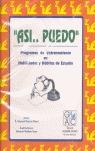 ASI... PUEDO. PROGRAMAS DE ENTRENAMIENTO EN HABILIDADES Y HÁBITOS DE ESTUDIO