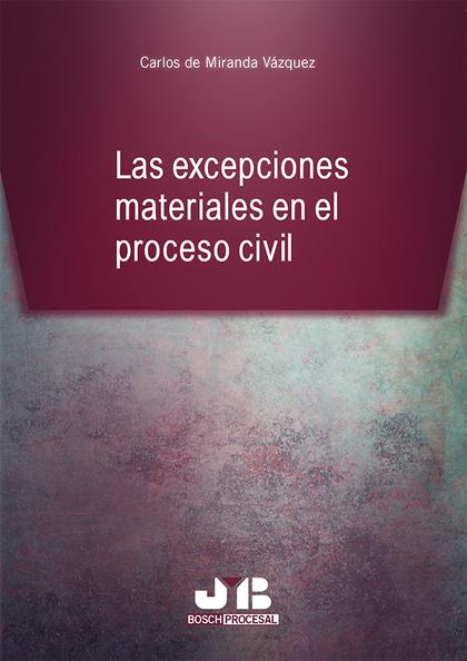 LAS EXCEPCIONES MATERIALES EN EL PROCESO CIVIL