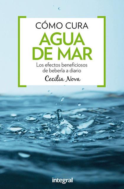 CÓMO CURA. AGUA DE MAR