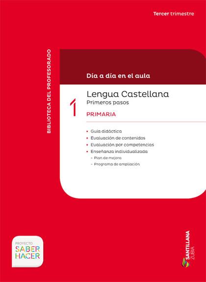 DIA A DIA LENGUA PRIMEROS PASOS 1-3PRIMARIA CAST/EUSK
