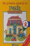 EN CASA = AT HOME: MIS PRIMERAS PALABRAS EN INGLÉS--