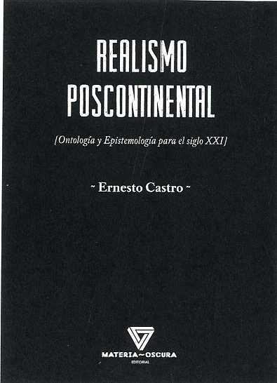 REALISMO POSCONTINENTAL. ONTOLOGIA Y EPISTEMOLOGIA PARA EL SIGLO XXI