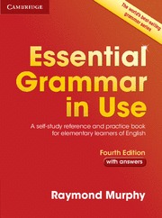 ESSENTIAL GRAMMAR IN USE WITH ANSWERS (4TH ED.)