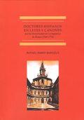 DOCTORES HISPANOS EN LAS LEYES Y CÁNONES POR LA UNIVERSIDAD DE LA SAPIENZA DE RO. 1549-1774