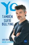 YO TAMBIÉN SUFRÍ BULLYING