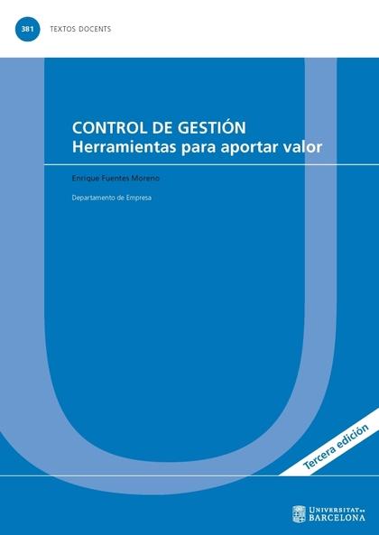 CONTROL DE GESTIÓN. HERRAMIENTAS PARA APORTAR VALOR