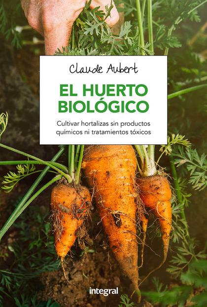 EL HUERTO BIOLOGICO.
