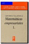 EJERCICIOS RESUELTOS MATEMATICAS EMPRESARIALES 1