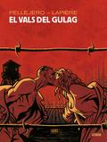 EL VALS DEL GULAG.