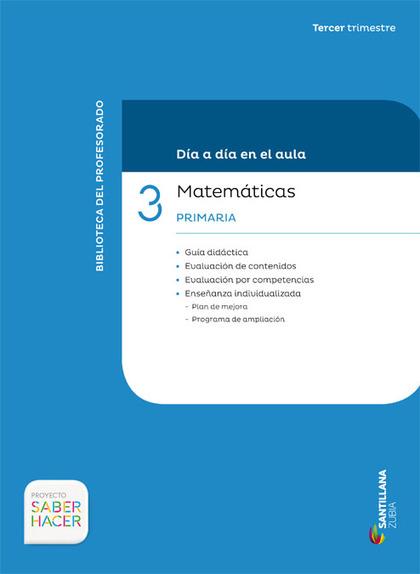 DIA A DIA MATEMATIKA 3-3PRI CAST/EUSK.