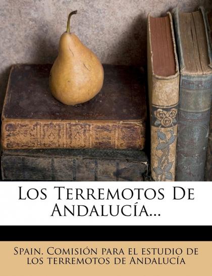 LOS TERREMOTOS DE ANDALUCÍA...